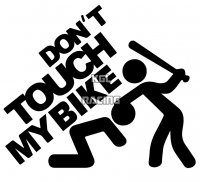 DON'T TOUCH MY BIKE auto collant