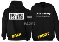 KGL Racing Hoodie - TOO LOUD, TOO BAD print